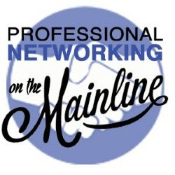 More Info » Professional Networking on the Mainline, Live